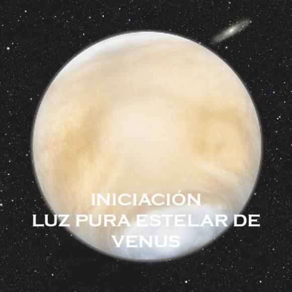 Iniciación a la Luz Pura Estelar de Venus
